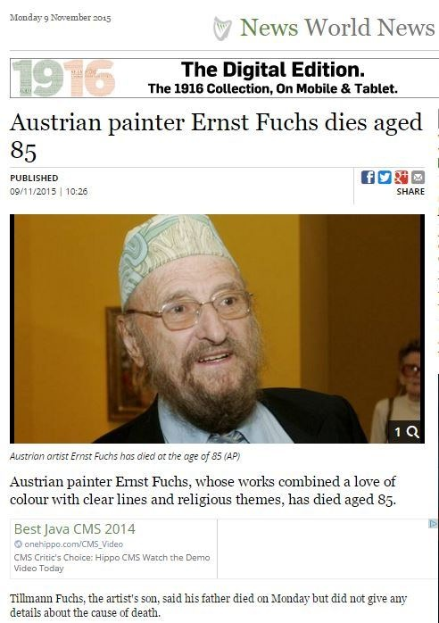 Austrian painter Ernst Fuchs, whose works combined a love of colour with clear lines and religious themes, has died aged 85.